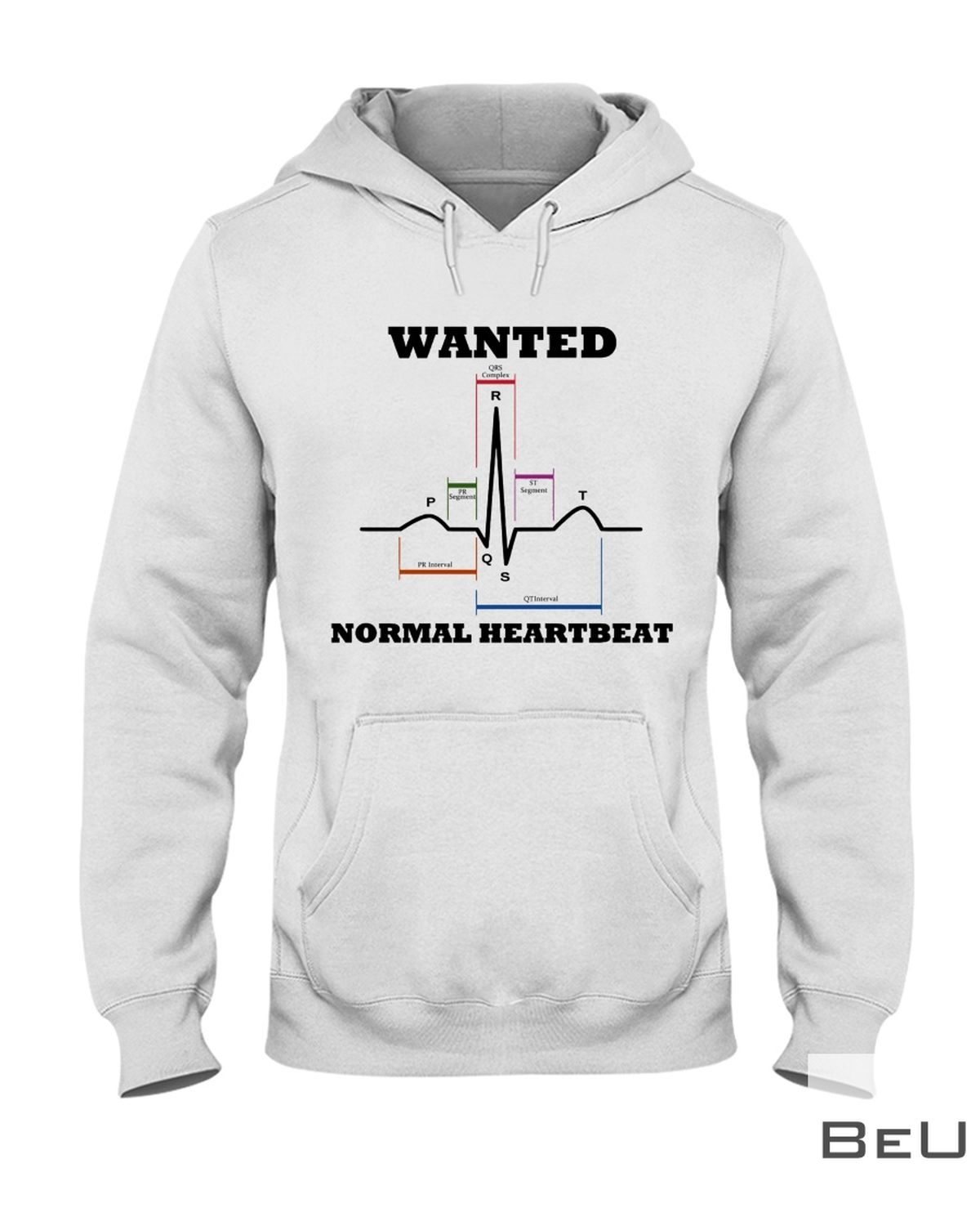 Cardiologist Wanted Normal Heartbeat Shirt z