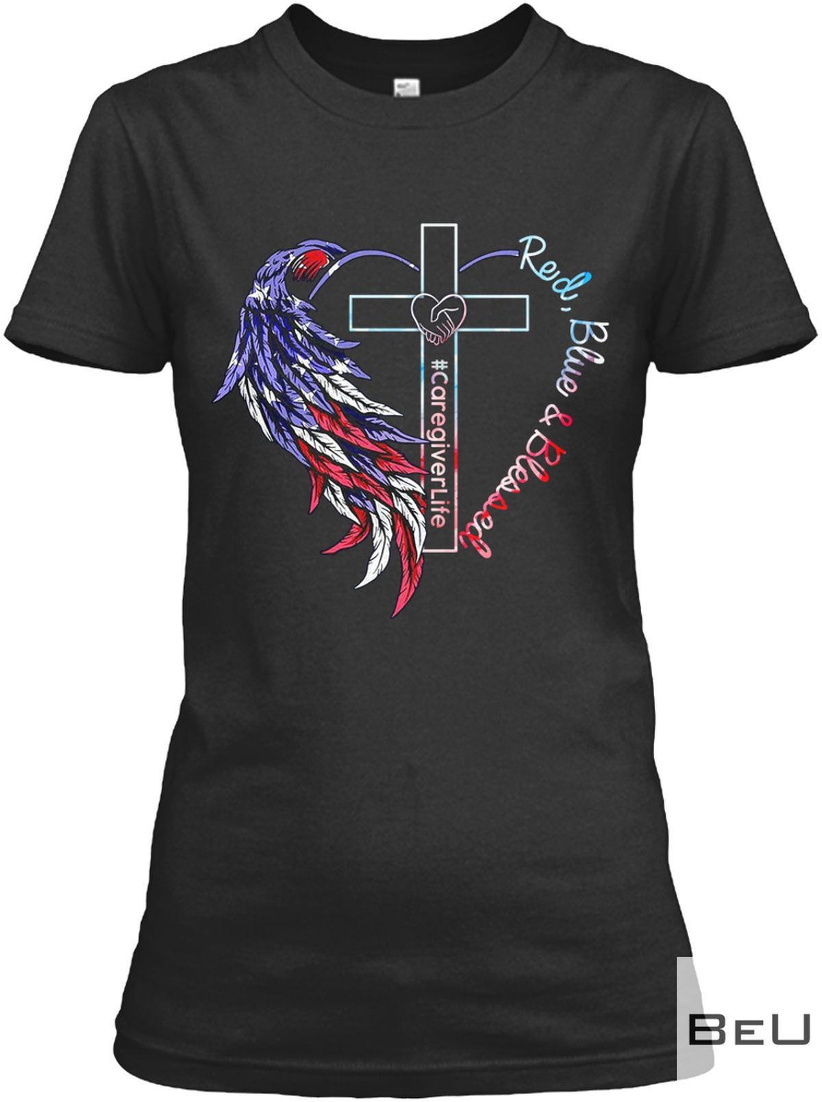 Caregiver Life Red Blue And Blessed Shirt