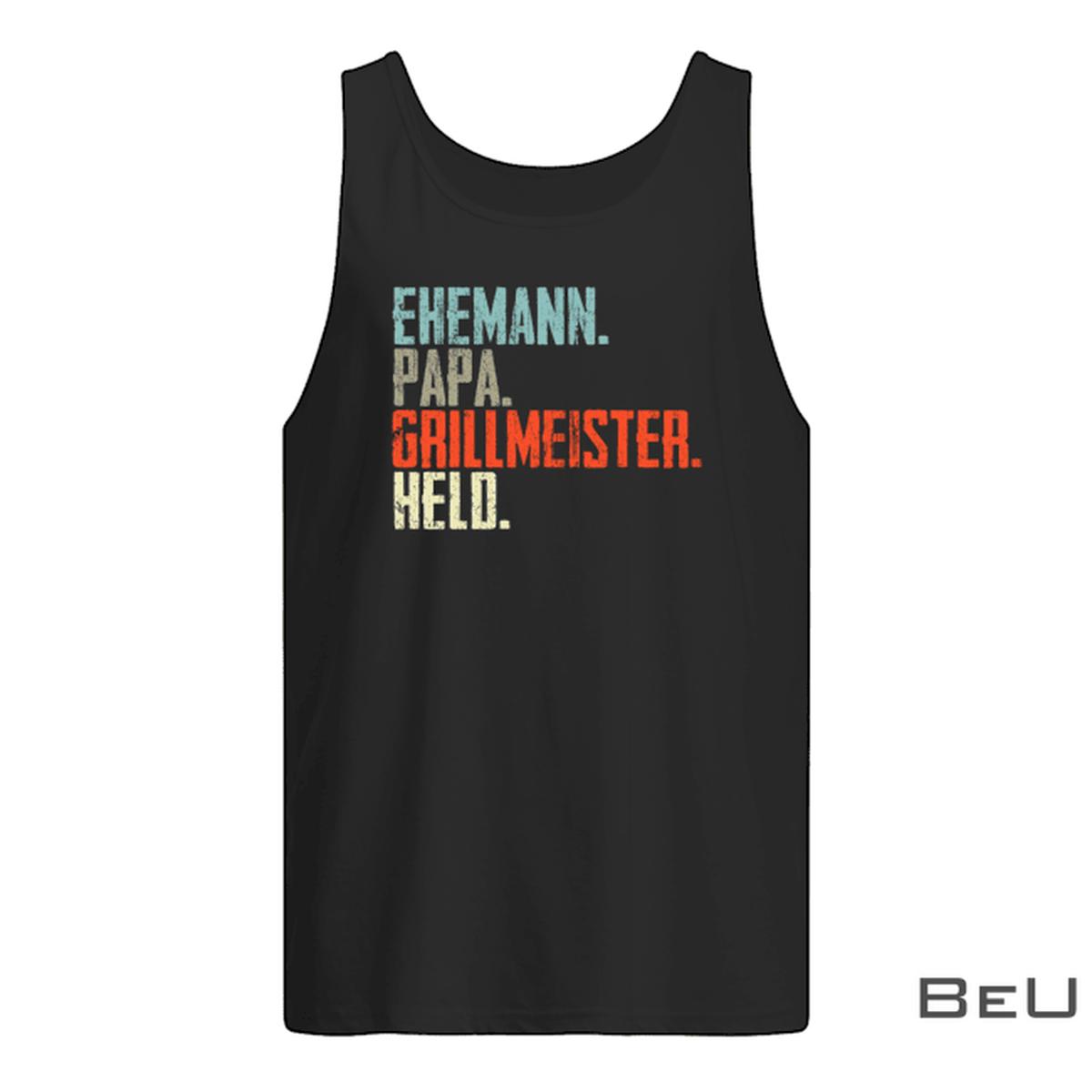 Ehemann Papa Grillmeister Held Shirtz