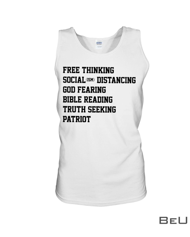 Free Thinking Social Distancing God Fearing Bible Reading Truth Seeking Patriot Shirtc