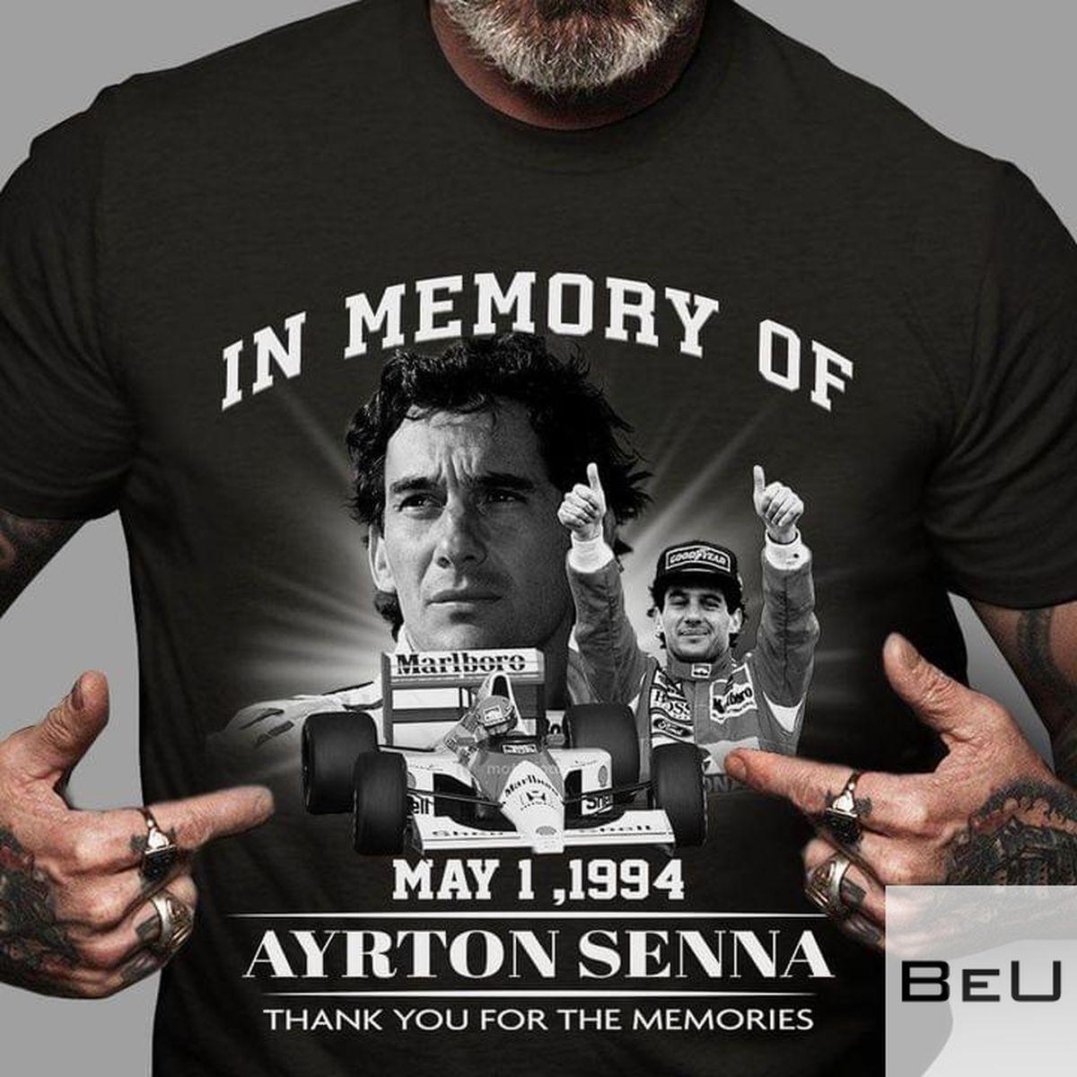In Memory Of May 1, 1994 Ayrton Senna Thank You For The Memories Shirt v