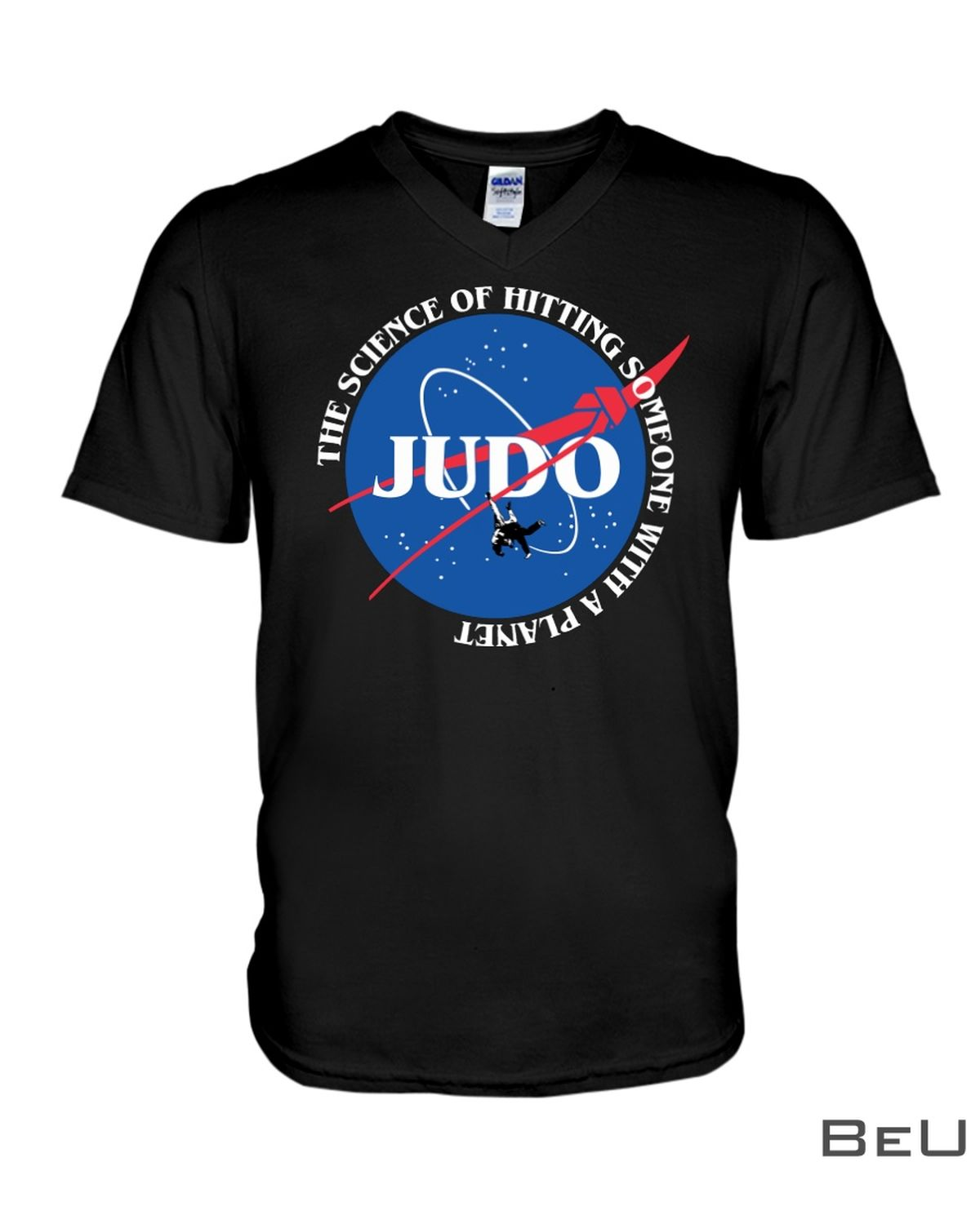 Judo The Science Of Hitting Someone With A Planet Classic Shirtz