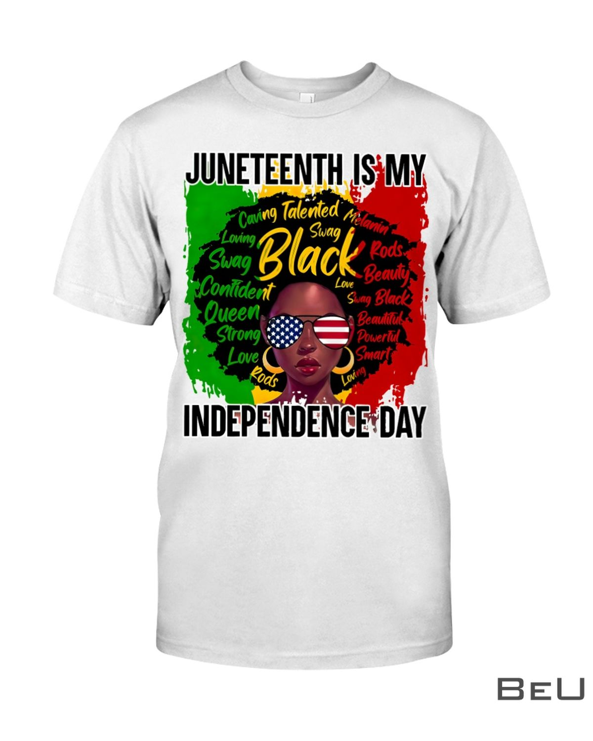 Juneteenth Is My Independence Day Shirt