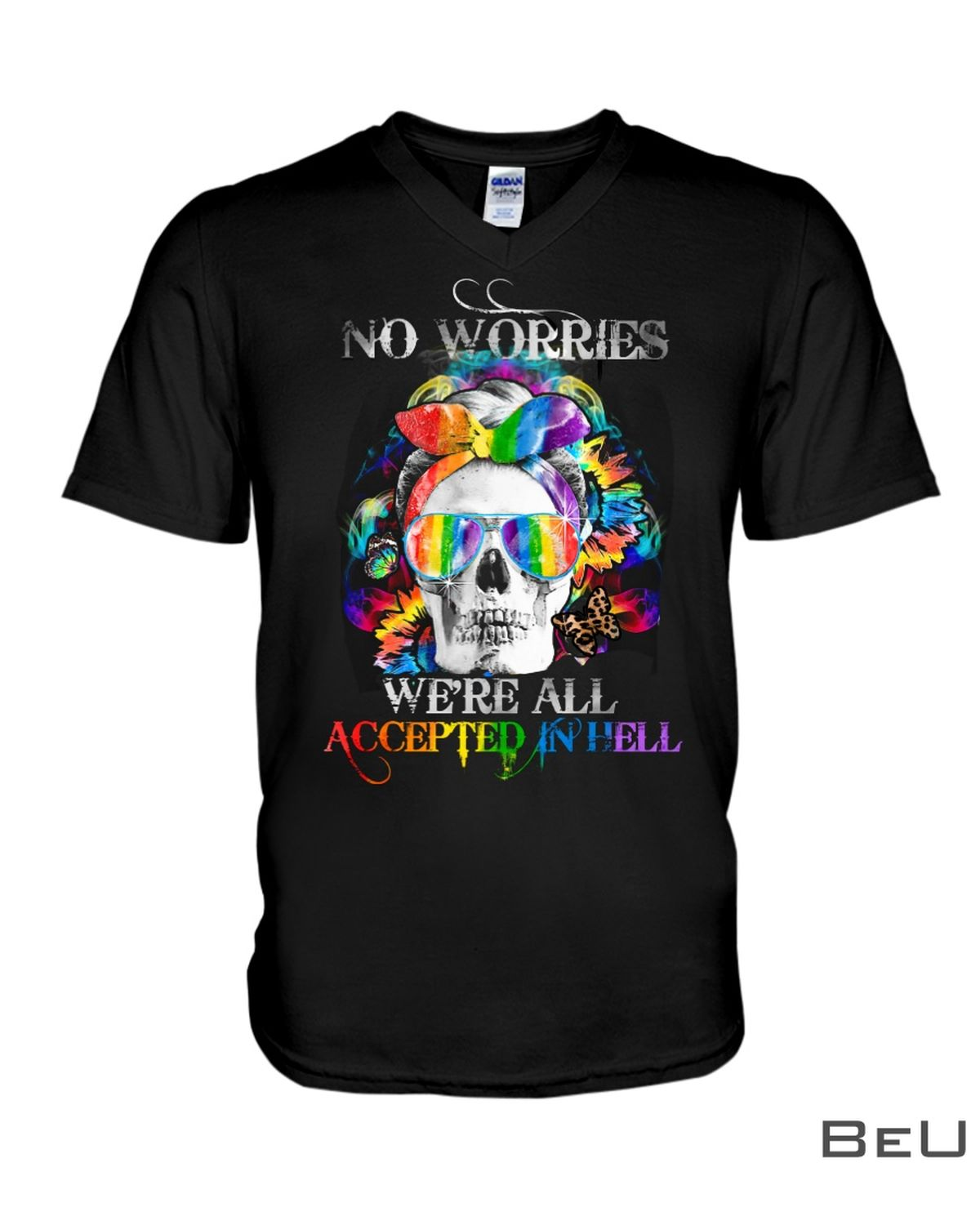 LGBT No Worries We're All Accepted In Hell Skull Girl Shirtz