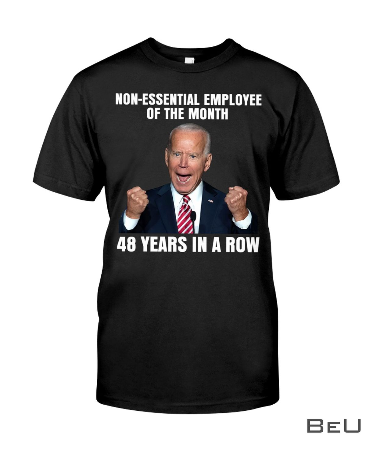 Non-Essential Employee Of The Month 48 Years In A Row Shirt