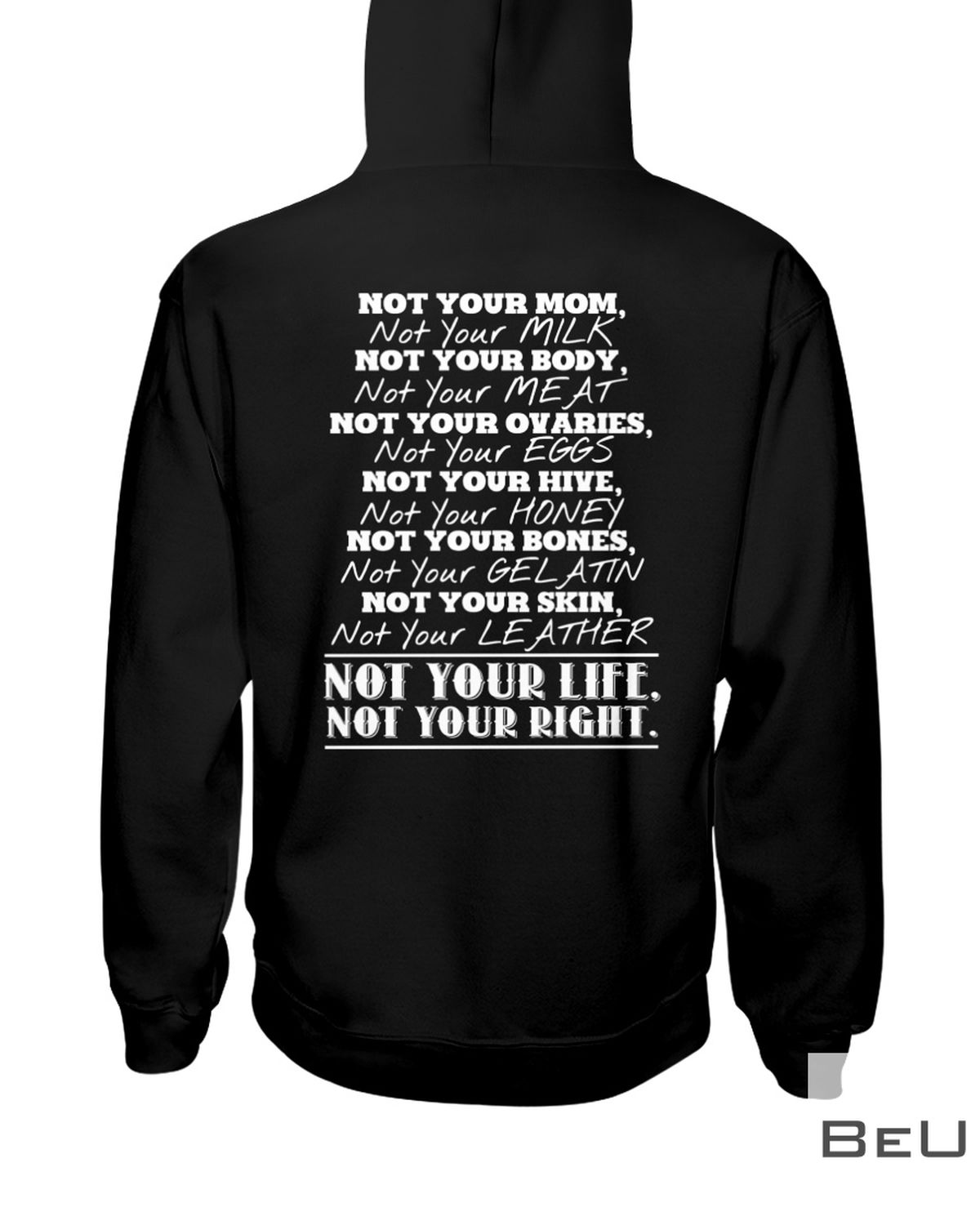 Not Your Life Not Your Right Shirtx