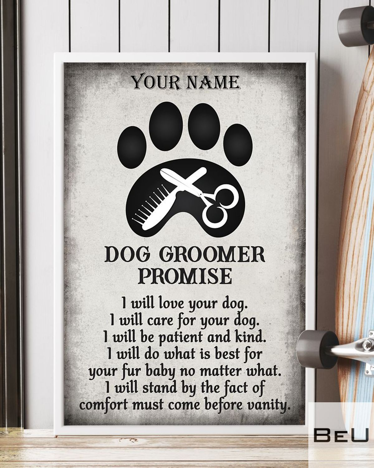 Personalized Dog Groomer Promise I Will Love Your Dog Posterc