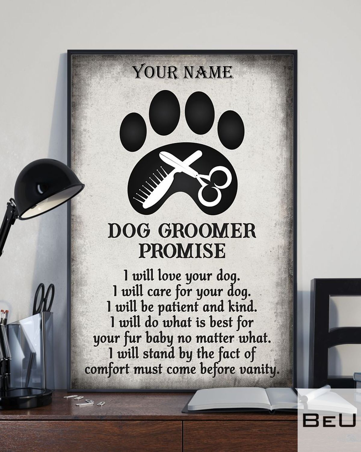 Personalized Dog Groomer Promise I Will Love Your Dog Posterx