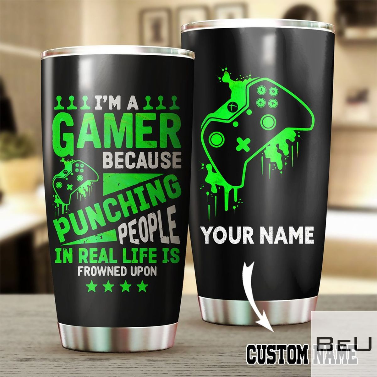 Personalized I'm A Gamer Because Punching People In Real Life Is Frowned Upon Tumbler