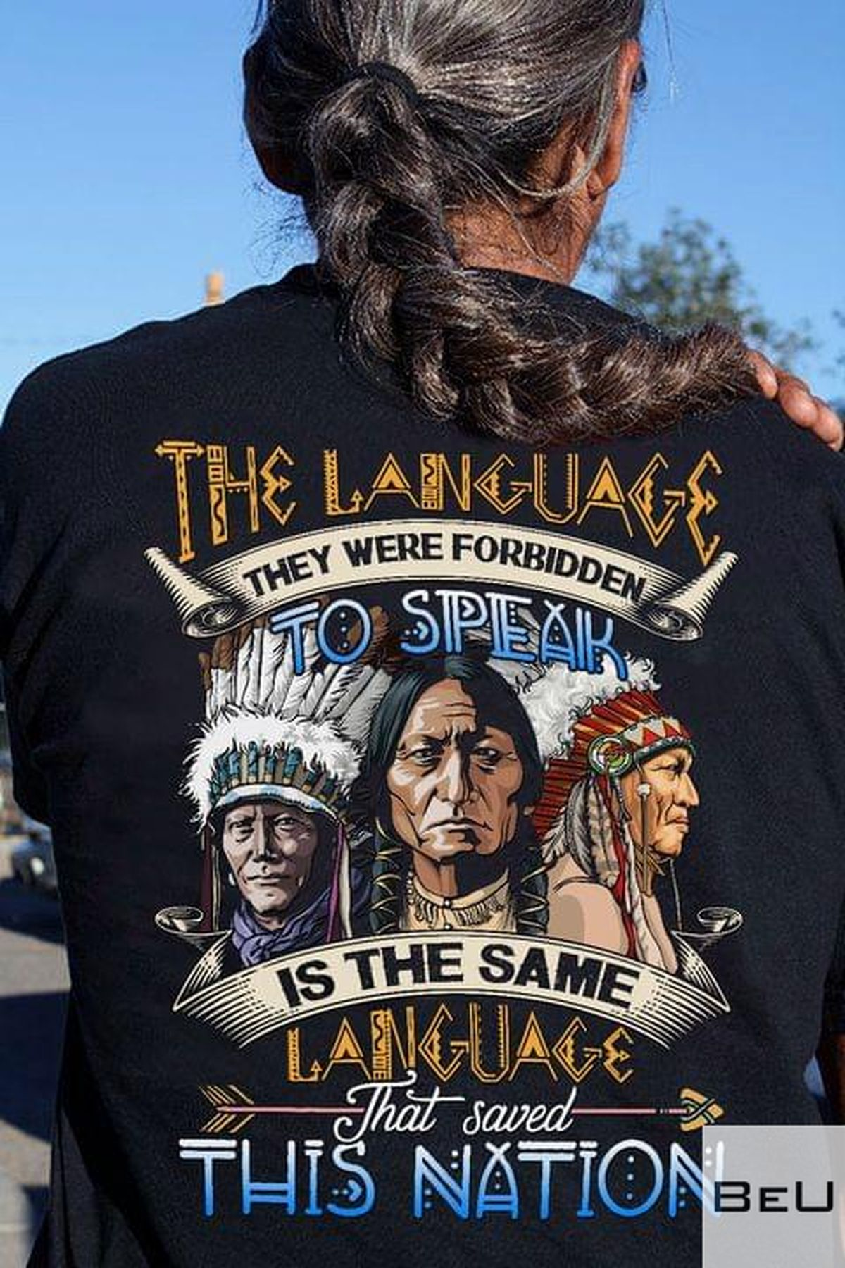 The Language They Were Forbidden To Speak Is The Same Language That Saved This Nation Shirt v
