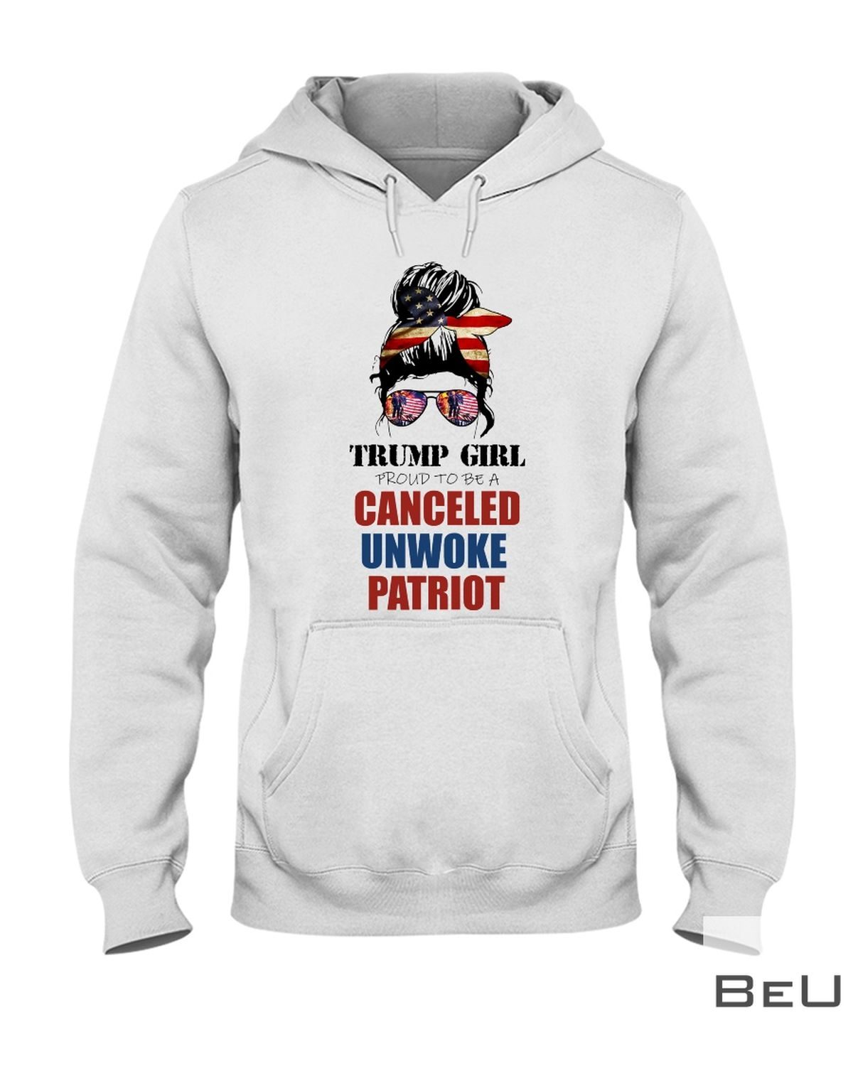 Trump Girl Proud To Be A Canceled Unwoke Patriot Shirt z