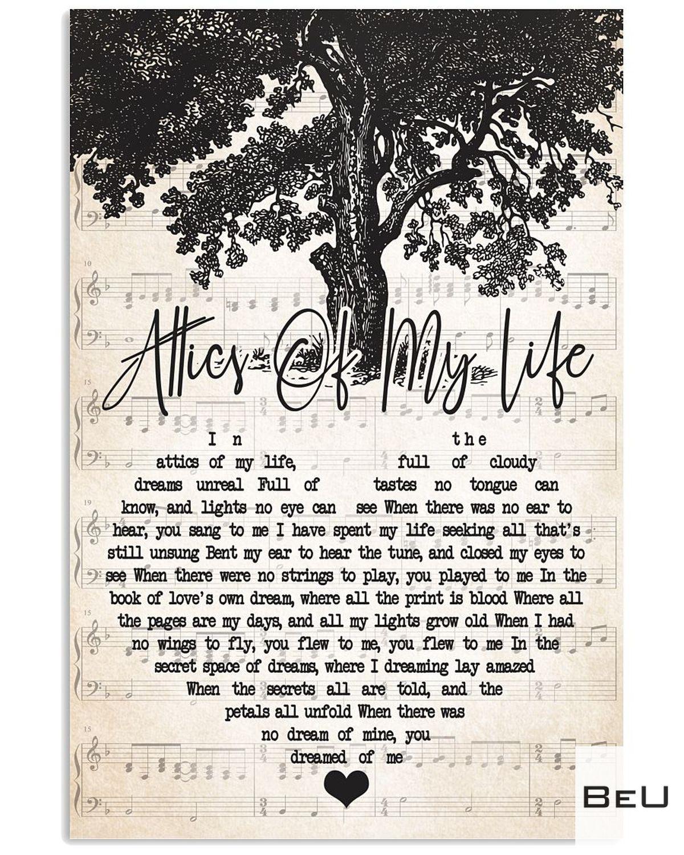 Attics Of My Life Lyrics Poster
