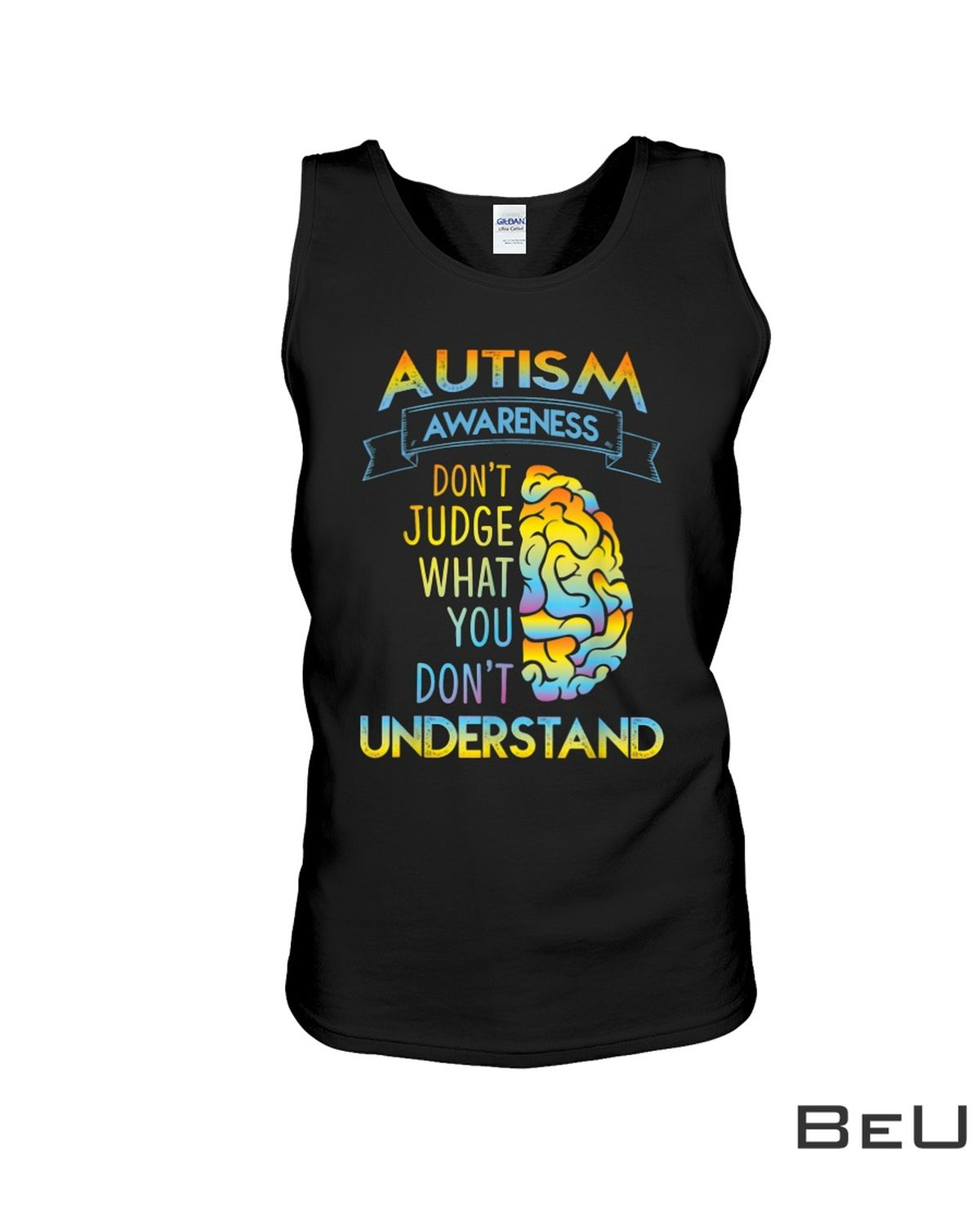 Autism Awareness Don't Judge What You Don't Understand Shirt c