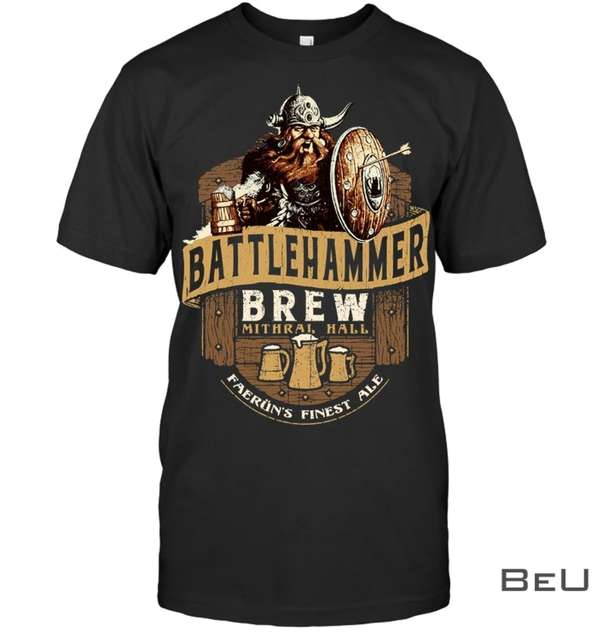 Battlehammer Brew Mithral Hall Faerun Finest Ale Shirt