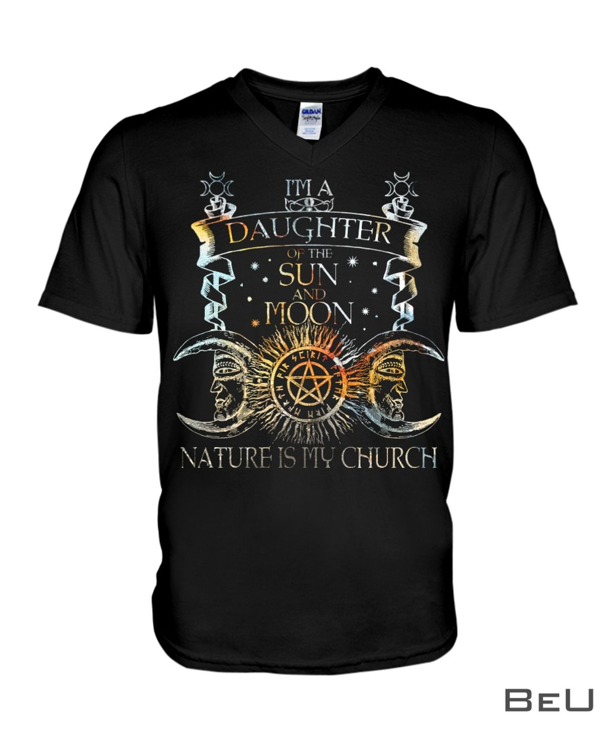 Daughter Of The Sun And Moon Nature Is My Church Shirtx