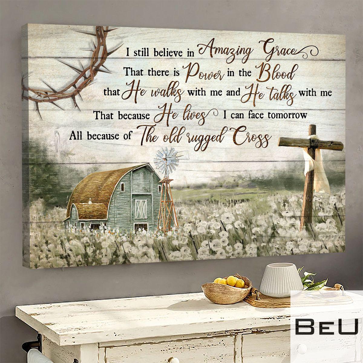 I still believe in Amazing Grace - Jesus Landscape Canvas Print - Wall Art