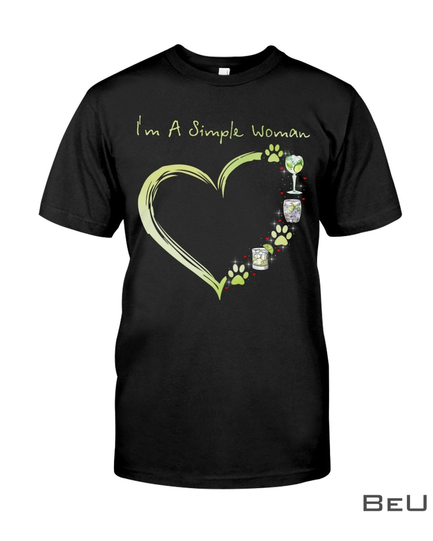 I'm A Simple Woman Shirt