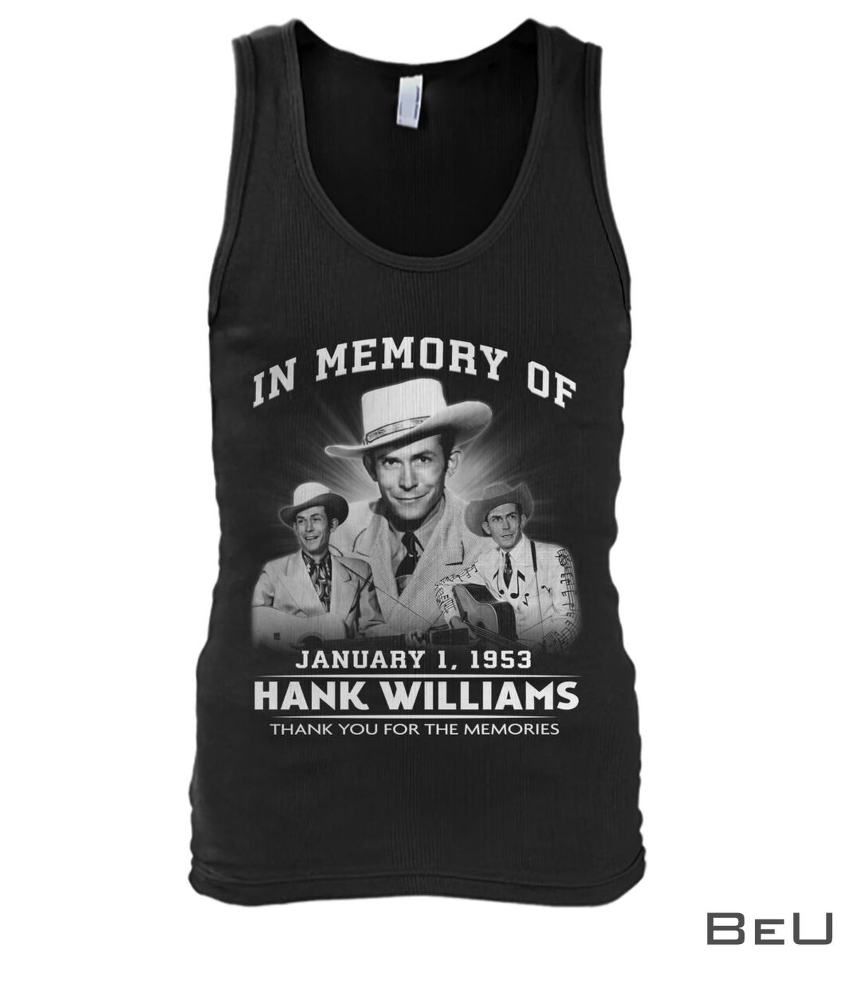 In Memory Of January 1 1953 Hank Williams Thank You For The Memories Shirtx