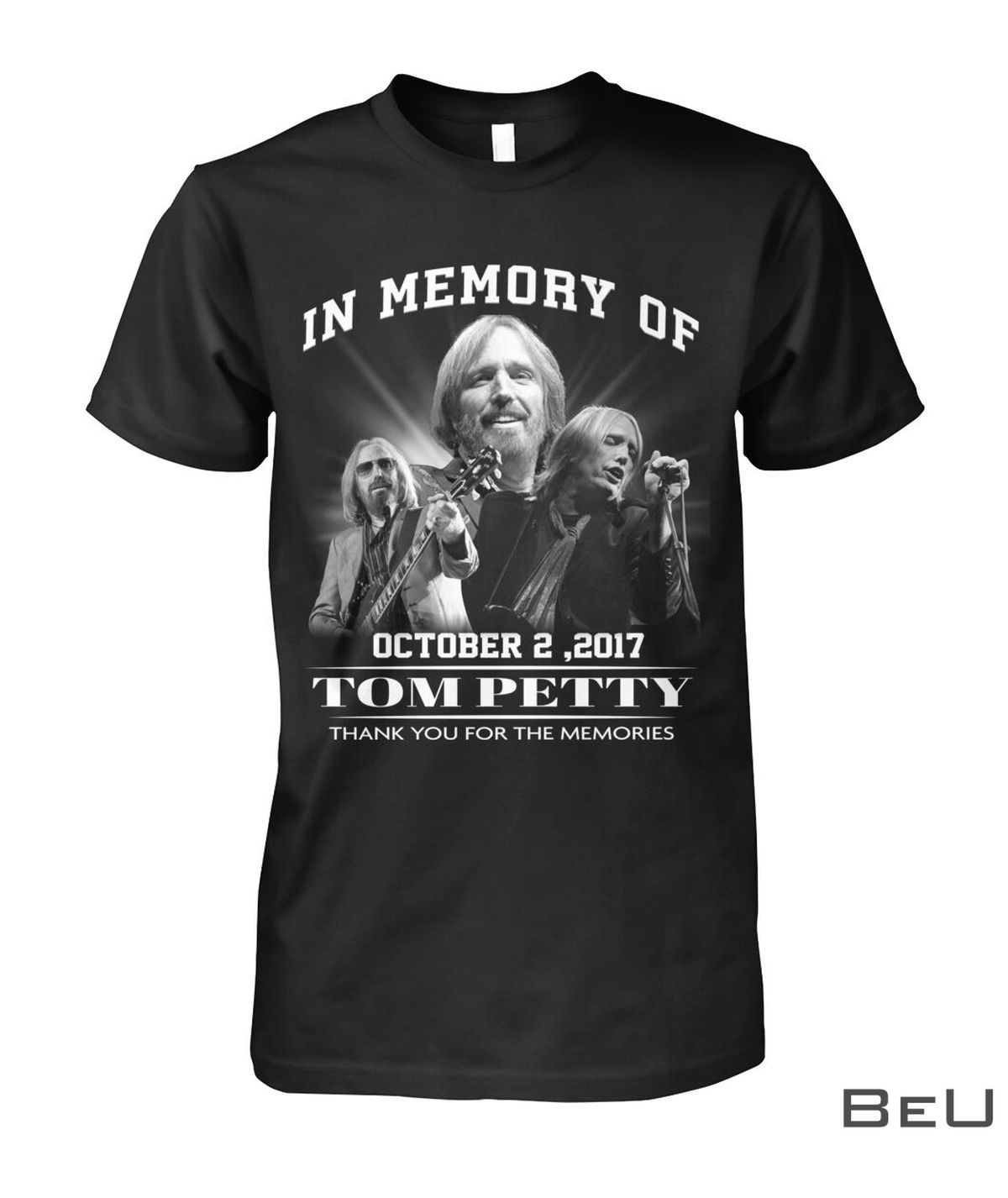 In Memory Of October 2 2017 Tom Petty Thank You For The Memories Shirt