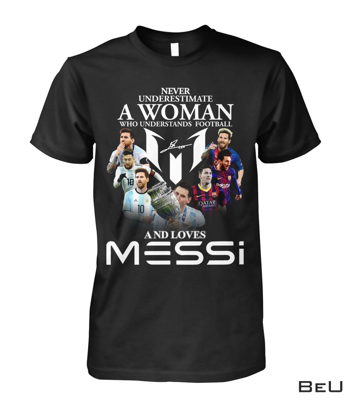 Never-Underestimate-A-Woman-Who-Understands-Football-And-Loves-Messi-Shirt