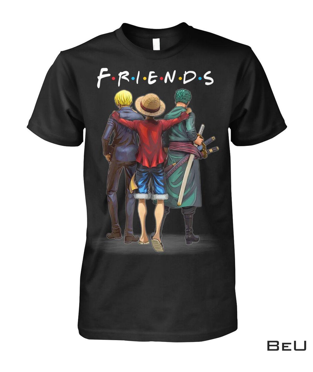 One Piece Monkey D. Luffy Roronoa Zoro And Sanji Friends Shirt