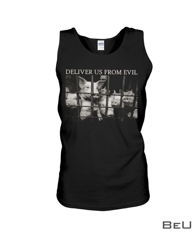 Pig Deliver Us From Evil Shirtv