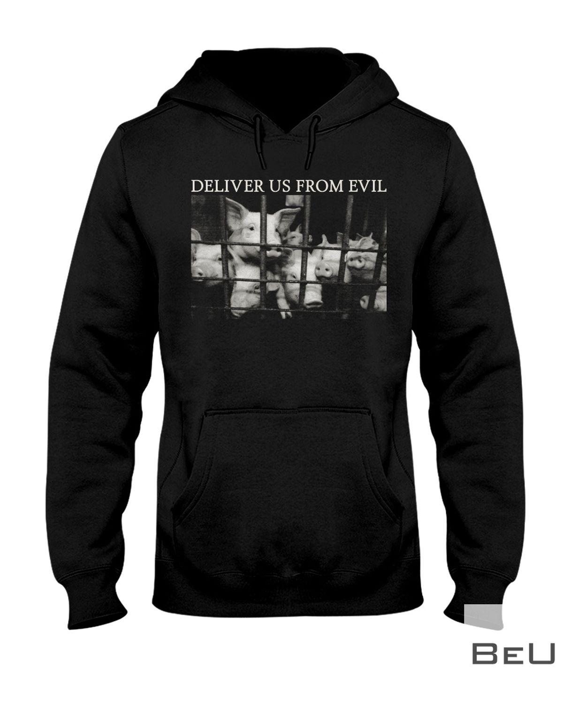 Pig Deliver Us From Evil Shirtx