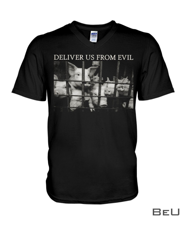 Pig Deliver Us From Evil Shirtz