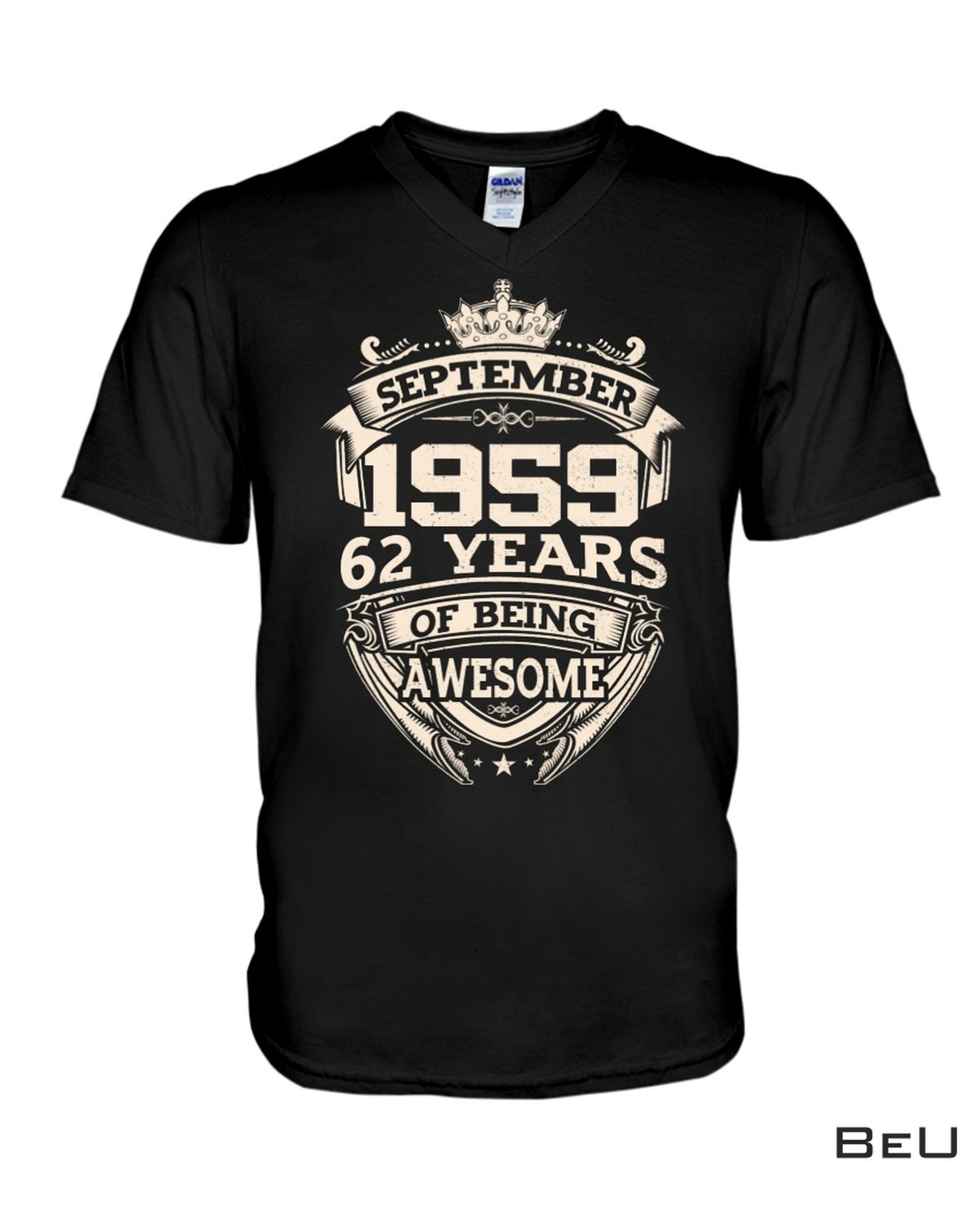 September 1959 62 Years Of Being Awesome Shirt x