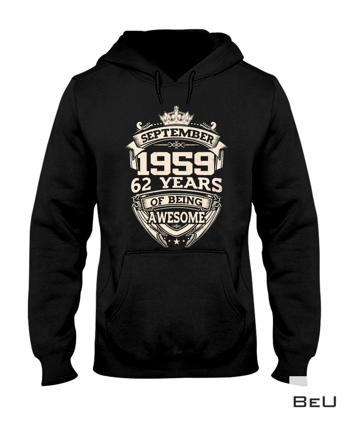 September 1959 62 Years Of Being Awesome Shirt z
