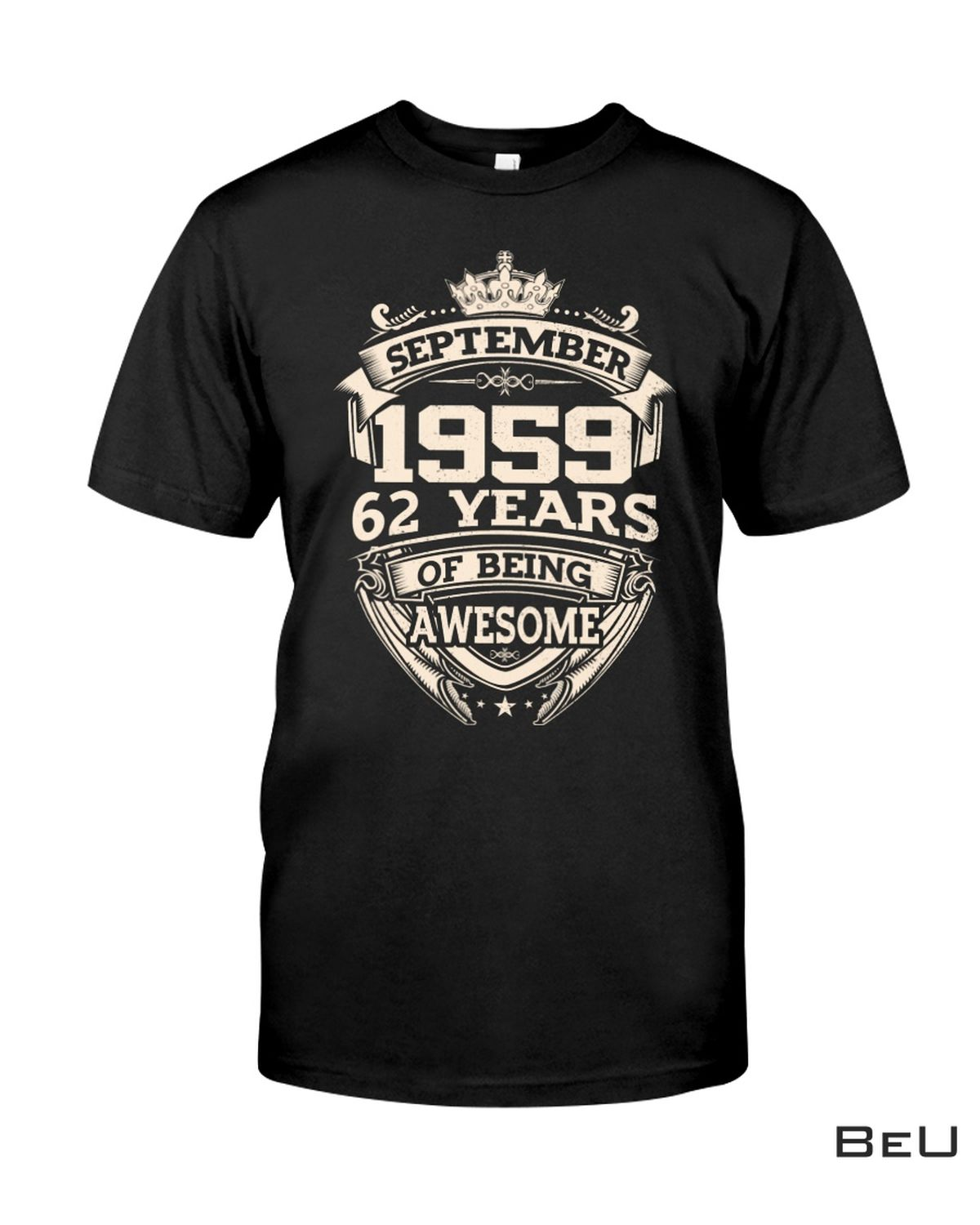September 1959 62 Years Of Being Awesome Shirt