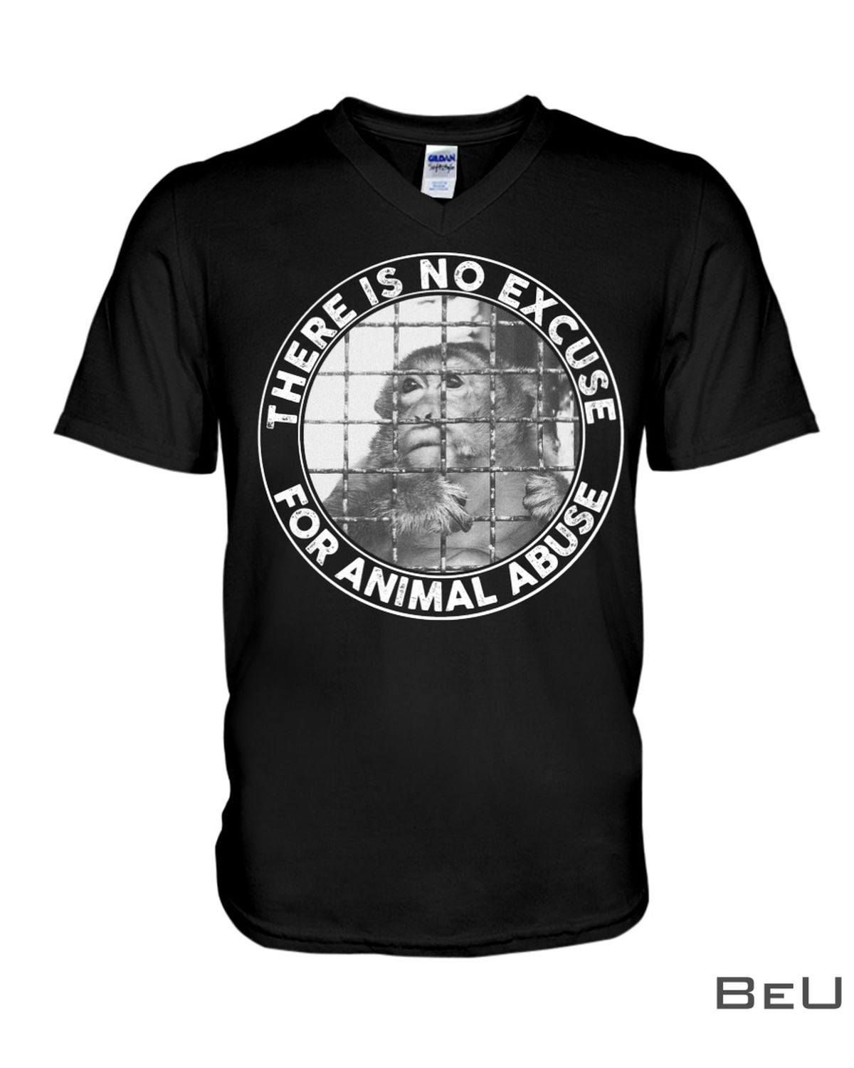 The Is No Excuse For Animal Abuse Shirtz