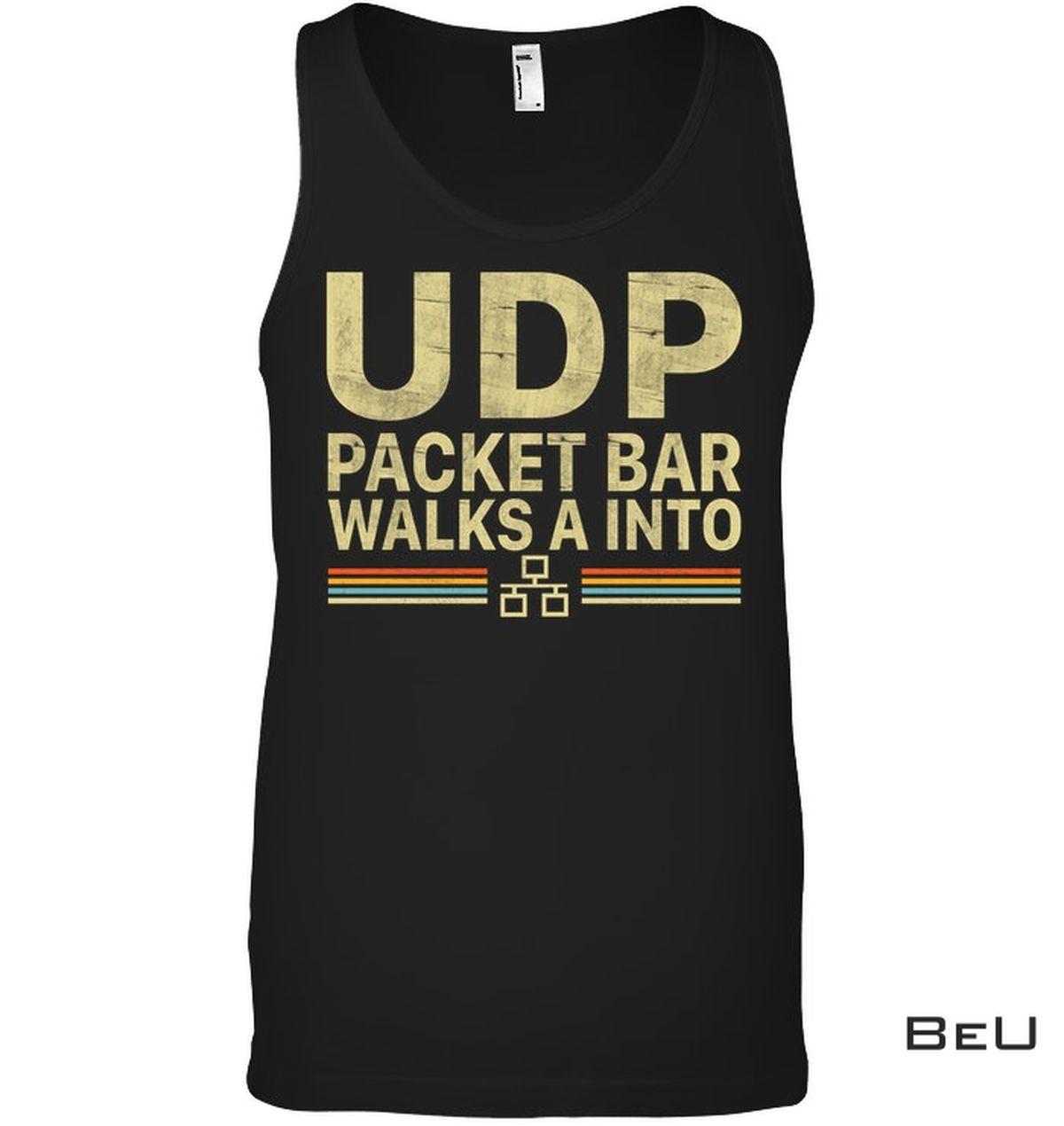 New UDP Packet Bar Walk A Into Shirt, hoodie, tank top