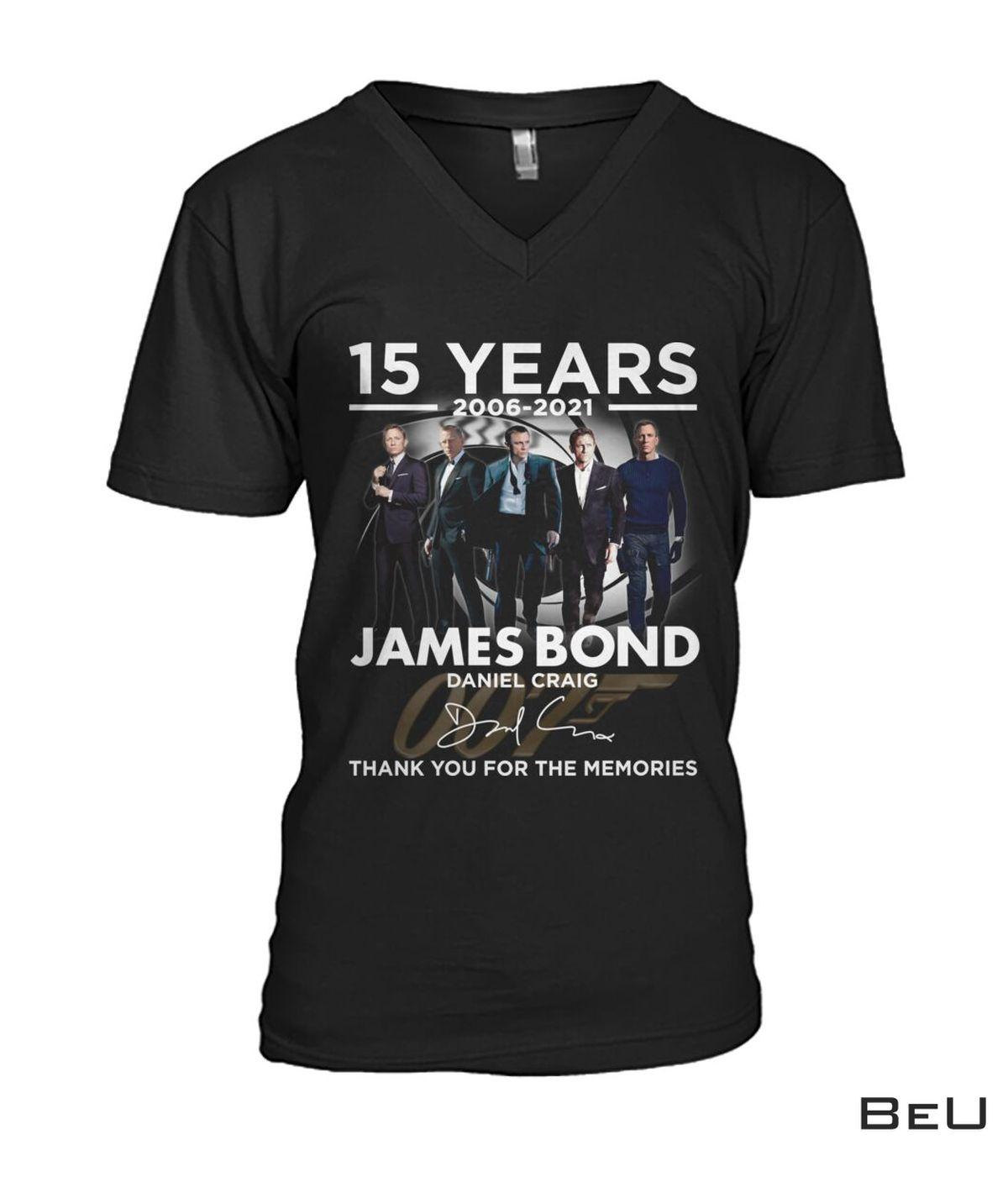 15 Years James Bond Daniel Craig Thank You Shirtz