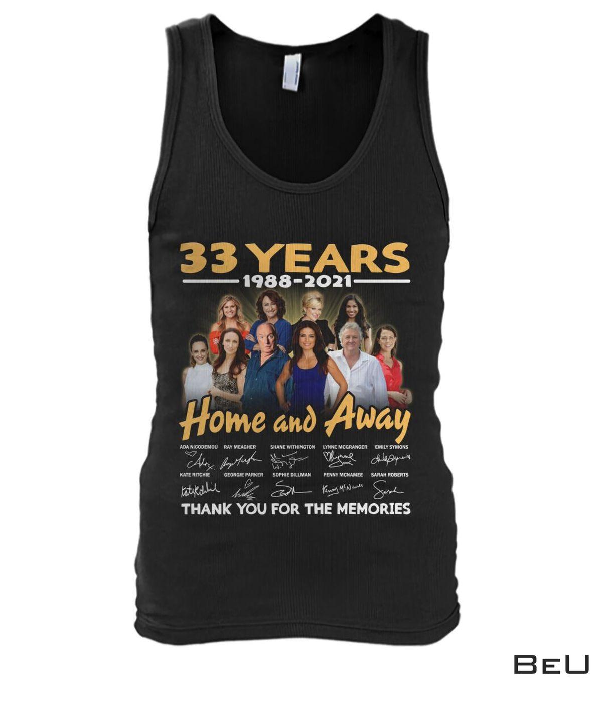 Hot 33 Years Anniversary Home And Away Shit, hoodie, tank top