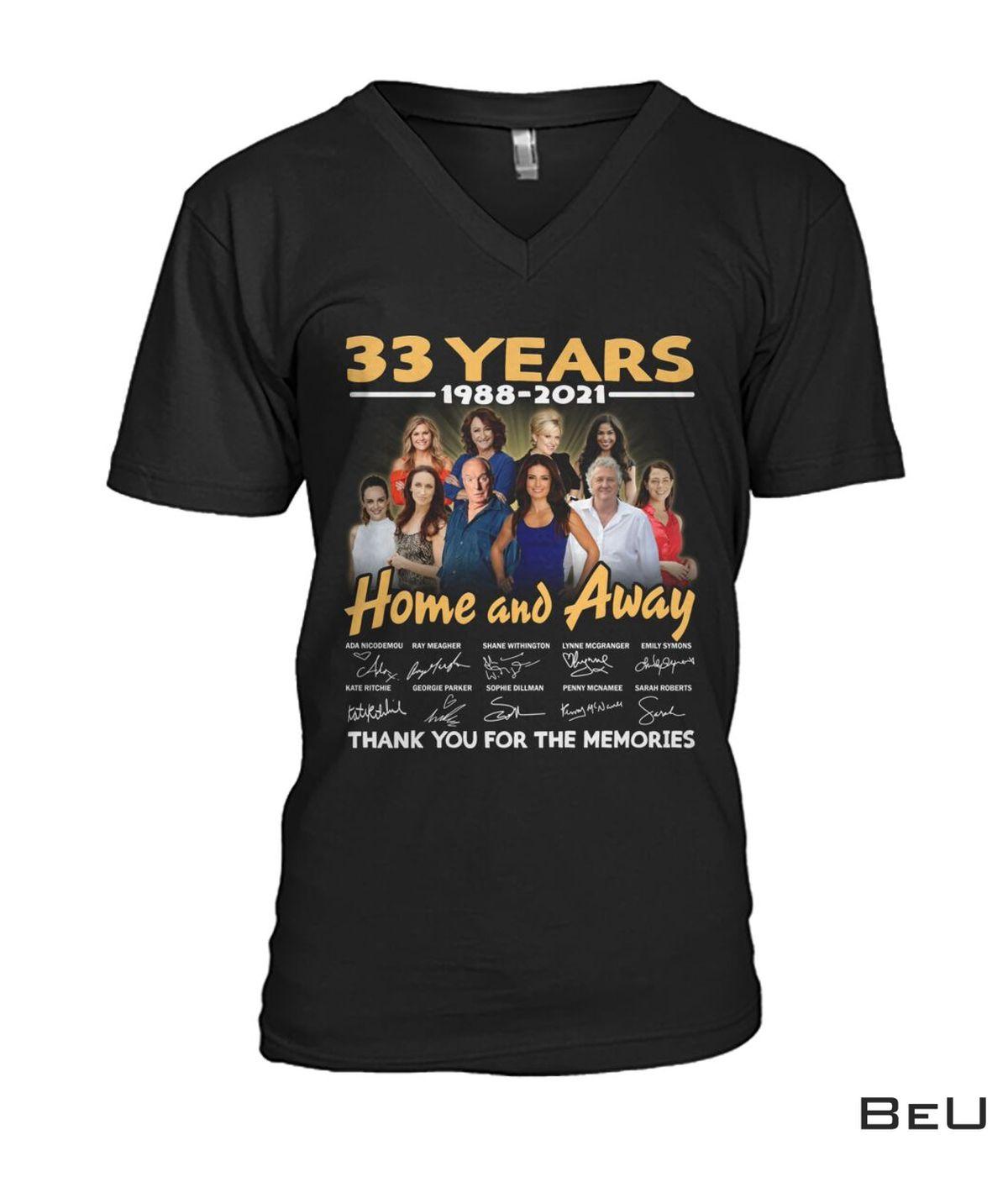 Best Gift 33 Years Anniversary Home And Away Shit, hoodie, tank top