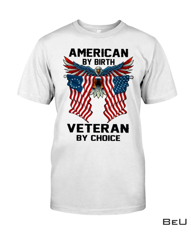 Discount American By Birth Veteran By Choice Shirt, hoodie, tank top