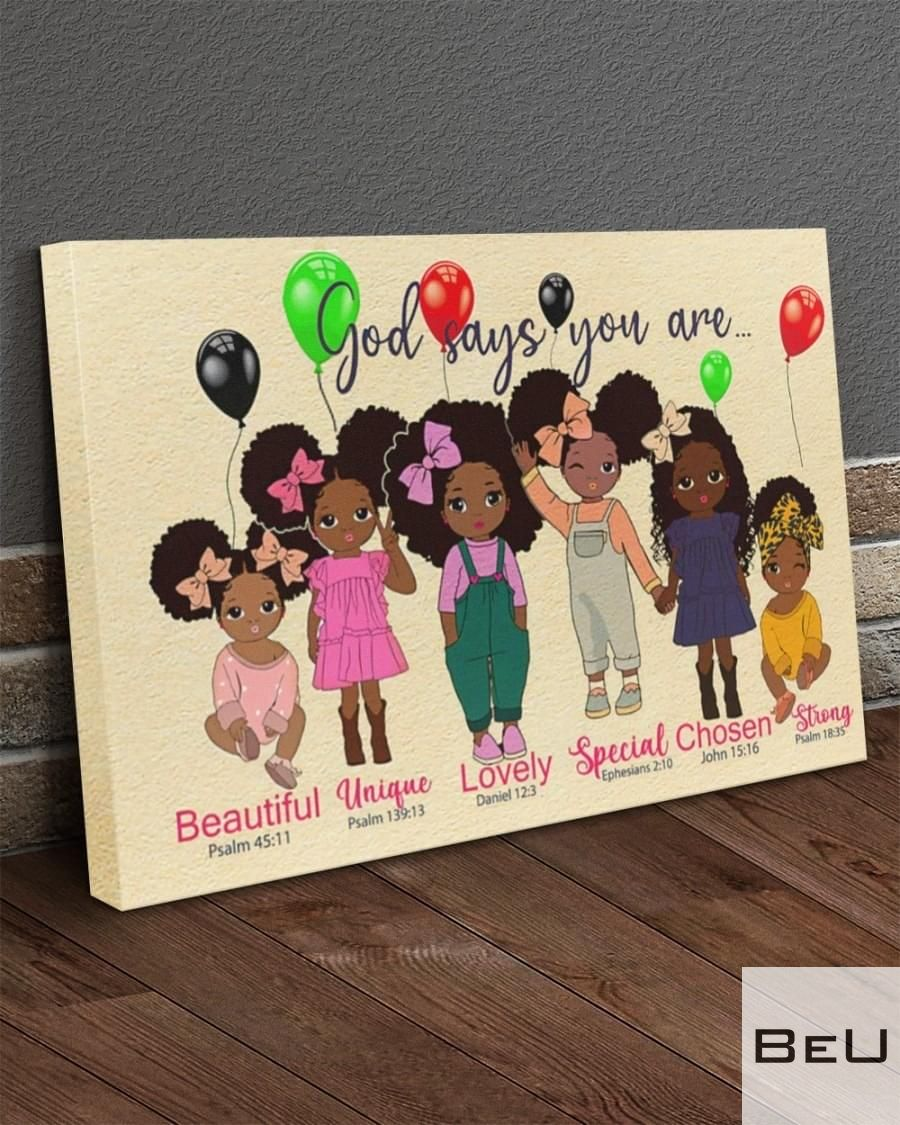 Black Girls God says you are Beautiful Unique Lovely Special Chosen Strong Canvas