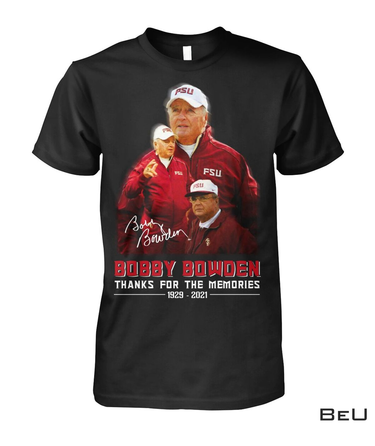 Adult Bobby Bowden Thanks For The Memories Shirt