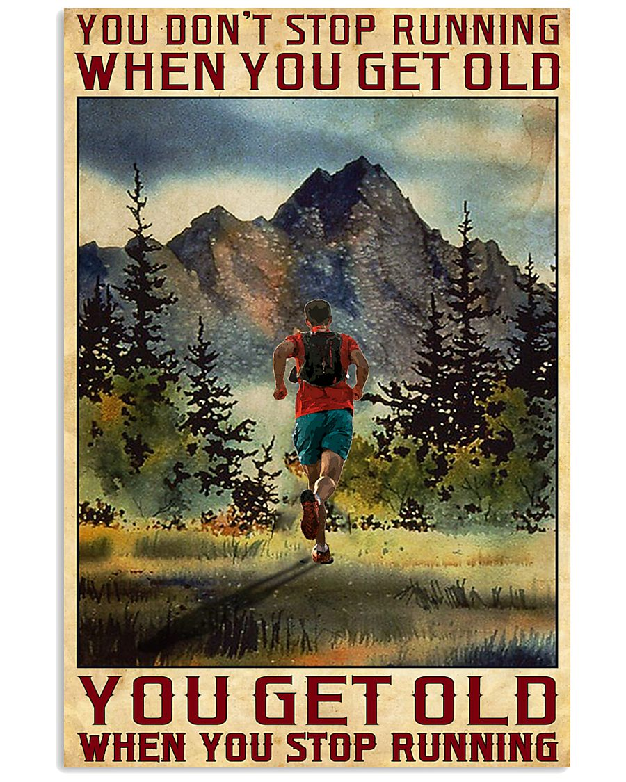 Camping You don't stop running when you get old poster