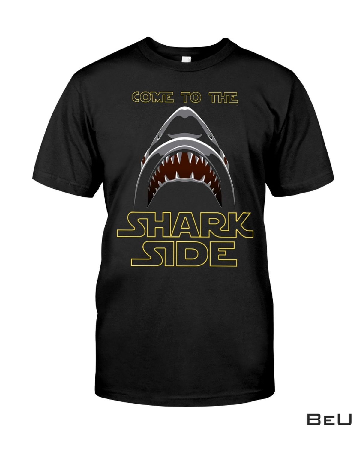 Only For Fan Come To The Shark Side Shirt