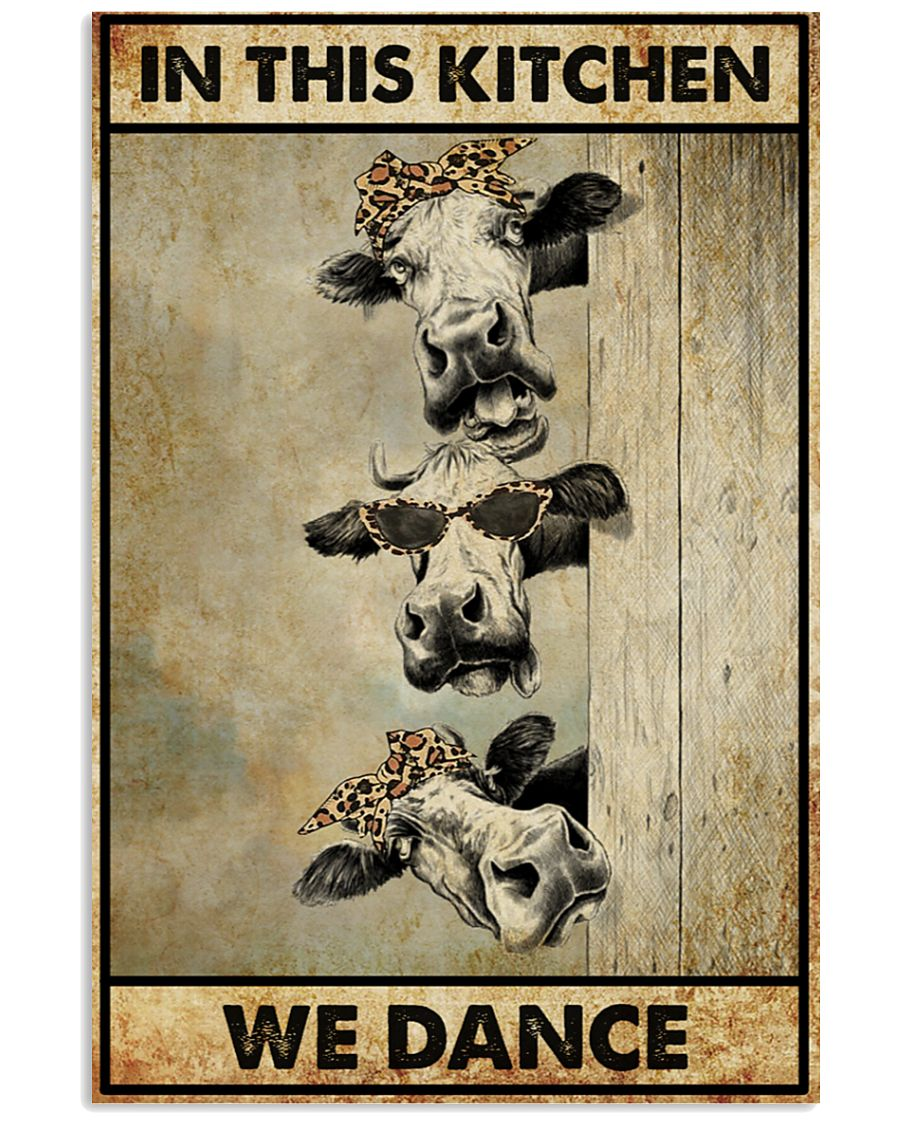 Cow In this kitchen we dance poster
