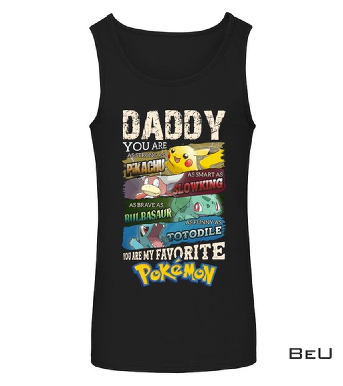 Present Daddy You Are As Strong As Pikachu You Are My Favourite Pokemon Shirt, hoodie, tank top
