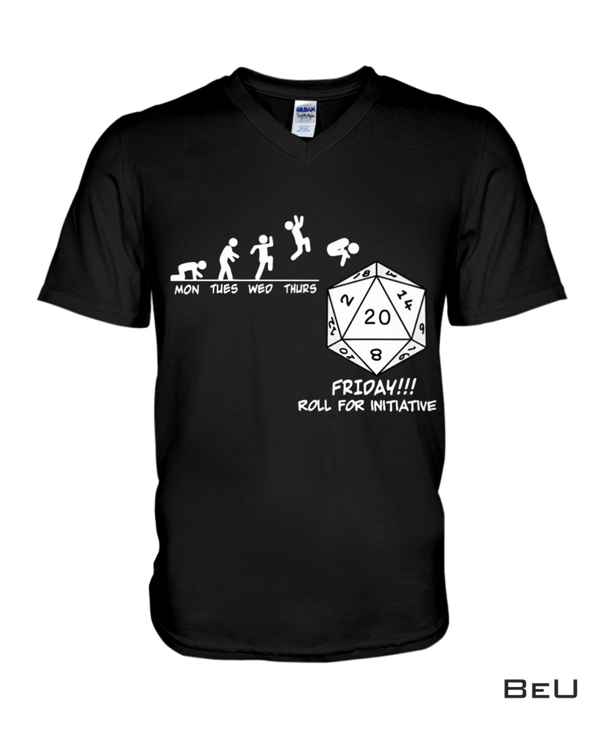 Luxury Dice Mon Tues Wed Thus Friday Roll For Initiative Shirt, hoodie, tank top