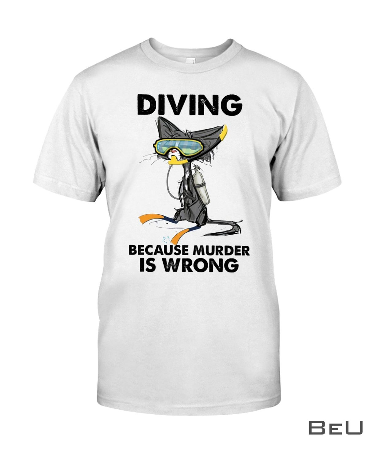 Diving Because Murder Is Wrong Shirt