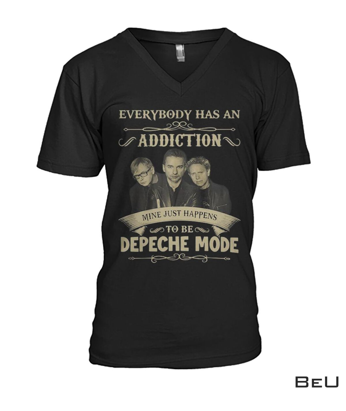 Perfect Everybody Has An Addiction Mine Just Happens To Be Depeche Mode Shirt, hoodie, tank top