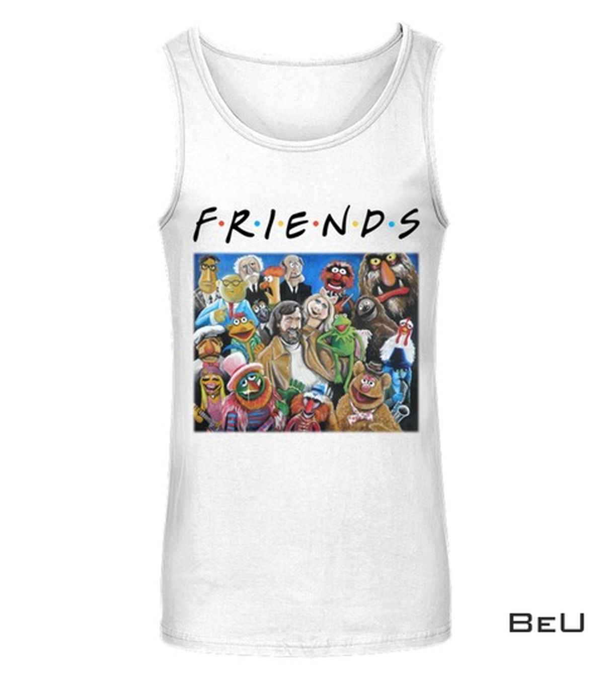 Beautiful Friends Jim Henson Puppets Art Shirt, tank top