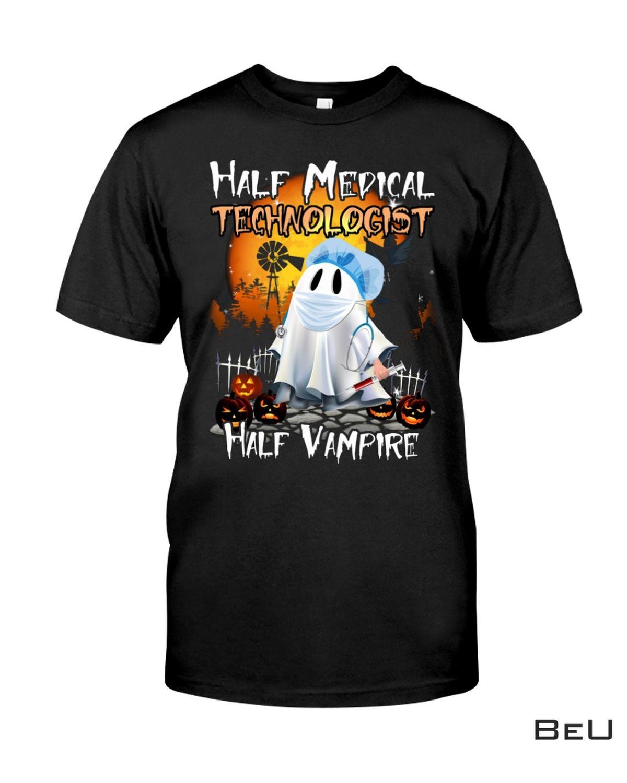 Free Half Medical Technologist Half Vampire Shirt, hoodie, tank top