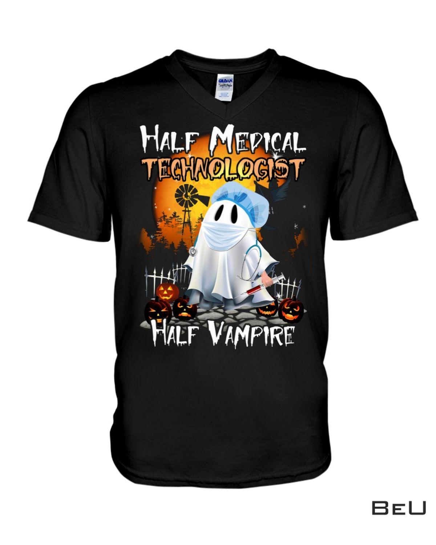 Review Half Medical Technologist Half Vampire Shirt, hoodie, tank top