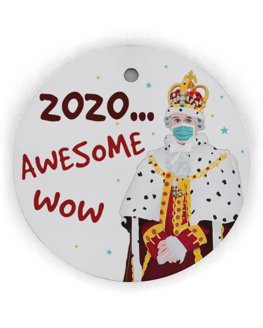 Hamilton King George 2020 Awesome Wow Ornament
